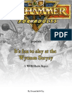 WFB3 - Battle Report - It's Fun to Slay at the Wyemm Seeyay