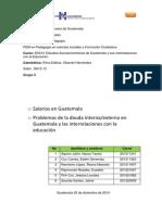 Salarios en Guatemala y Deuda Interna y Externa