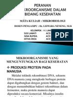 KELOMPOK v - Peran Mikroorganisme Dalam Bidang Kesehatan