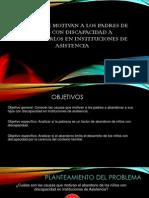 Causas que motivan a los padres de niños con discapacidad A ABANDONARLOS EN INSTITUCIONES DE ASISTENCIA