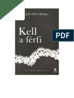 Jodi Ellen Malpas - Ez a Ferfi Trilogia 3 - Kell a Ferfi