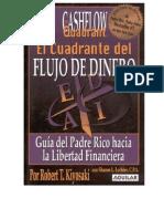 13395960 Robert Kiyosaki El Cuadrante Del Flujo de Dinero