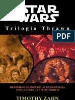 Star Wars - Trilogia Thrawn - Herdeiros Do Imperio - O Despertar Da Forca Negra - A Ultima Ordem - Timothy Zahn.pdf