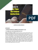 Lição 12 - Subsidio - Um Tipo Do Futuro Anticristo