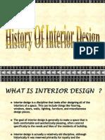 History of Interior Designing