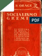 Socialismo Gremial, A.R. Orage