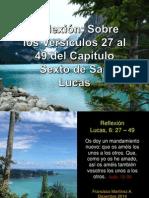 Reflexión Lucas, 6 (27 -49)
