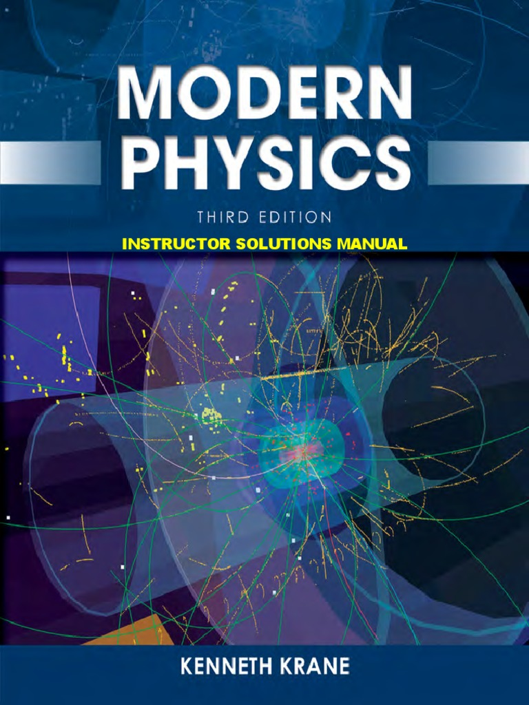 krane modern physics 3rd c2012 solutions ism special relativity rh scribd com Physical Science Solutions Velocity Physics