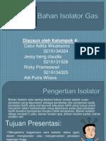 Bahan Isolator Gas KL4