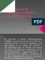 Deficiencia de Glucosa 6 Fosfato Deshidrogenasa