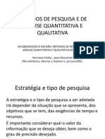 Métodos de Pesquisa e de Análise Quantitativa e Qualitativa