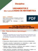 FMM Aula1 PEA Aval.ideologias e Teorias Educacionais.12!08!2014