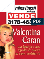 Valentina Caran - Suas histórias e seus segredos de sucesso no ramo imobiliário