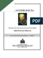 Paz Wells, Sixto - La Antiprofecia (2001)