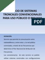Servicio de Sistemas Troncales Convencionales Para Uso Público