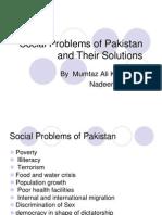 Socialproblemsofpakistanandtheirsolutions Bymumtazalikhaskhelinadeemwagan 120609021632 Phpapp02