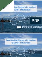 Motivation in online teacher education