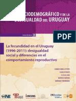 Atlas Sociodemográfico Uruguay_ Fascículo 3 - LA FECUNDIDAD EN EL URUGUAY 1996-2011 - 2014