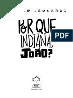 Porque Indiana Joao, Primeiro Capitulo