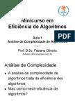 Análise de ComplexAnálise de Complexidade de Algoritmosidade de Algoritmos