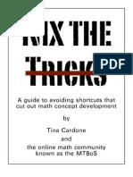 Nix the Tricks
