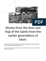 Stories from the lives and Hajj of the Saints from the earlier generations of Islam.