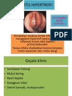 Rinitis Hipertrofi,Atrofi,Alergi