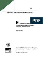 CEPAL- El Papel de La OPEP en El Comportamiento Del Mercado Petrolero Internacional