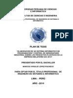 """Plan de Tesis """"ELABORACION DE UN SISTEMA INFORMÁTICO DE PROGRAMACIÓN Y CONTROL DE SERIGRAFIADO INDUSTRIAL SOBRE LOS PRODUCTOS PLÁSTICOS EN LA EMPRESA MELAFORM SAC 2014"""""""