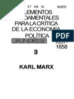 1857 1858 Karl Marx Grundrisse Volumen 3 Elementos Fundamentales Para La Critica de La Economia Politica