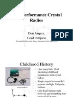 The Secret to High Performance Crystal Radios