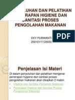Penjelasan Isi Materi Penyulahan dan Pelatihan Penerapan Higieni dan Sanitasi Proses Pengolahan Makanan