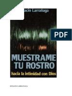 Muestrame Tu Rostro - Ignacio Larranaga