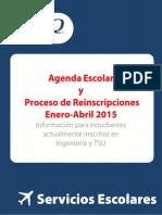 Proceso Reinscripciones Enero-Abril 2015