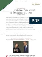 De Cómo Vladimir Putin Invirtió La Estrategia de La OTAN, Por Thierry Meyssan