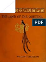 Brighem, W.T - Guatemala. the Land of the Quetzal.