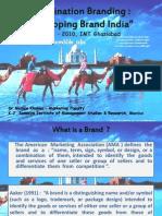 FINAL PPT Destination Branding - Developing Brand India