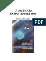 Freixedo Salvador - La Amenaza Extraterrestre