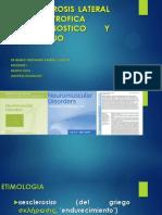 ESCLEROSIS LATERAL AMIOTROFICA DIAGNOSTICO Y MANEJO.ppt