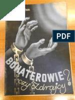Stanisław Brochwicz - Bohaterowie czy zdrajcy? Wspomnienia więźnia politycznego