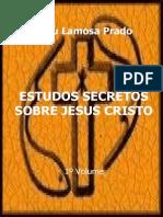 00793 - Estudos Secretos Sobre Jesus Cristo