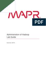 Administration of Hadoop Summer 2014 Lab Guide v3.1