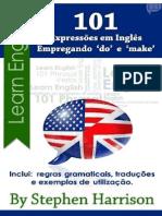 101 Expressões Em Inglês Empregando -Do- e -Make- - Stephen Harrison