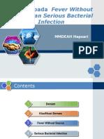 Demam+pada++Fever+Without+source+dan+Serious+Bacterial+handout.ppt