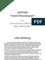 Lighting Power Point. Persentasi