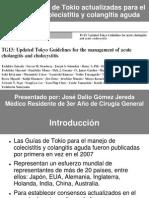 Guías Clínicas de Tokio Actualizadas Para El Manejo de Colecistitis y Colangitis Aguda