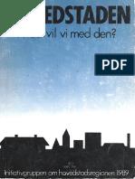 Hovedstaden - Hvad vil vi med den? (The Capital - Where should it go?) - København/Copenhagen