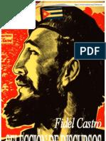 CASTRO Fidel,Selección de discursos