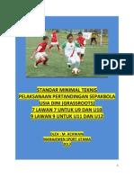 Standar Minimal Teknis Pelaksanaan Pertandingan Sepakbola Usia Dini