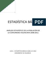 Análisis estadístico población Comunidad Valenciana 2008-2011